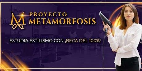 Estudia Estilismo con BECA DEL 100% - Proyecto Metamorfosis - LEÓN entradas