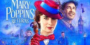 The Havre de Grace Arts Collective presents: Disney's Mary Poppins Returns
