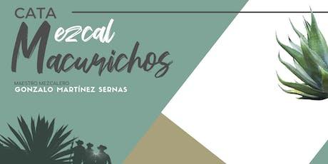 CATA DE MEZCAL MACURICHOS boletos