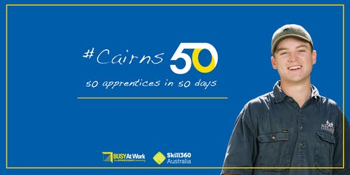 Cairns50 Kick-off Party – 50 apprenticeships in 50 days