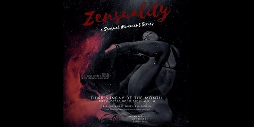 Zensuality - Sensual Movement Series