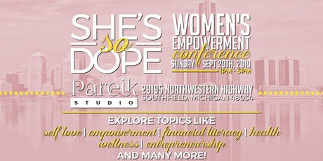 """""""She's So Dope"""" Women's Empowerment Conference tickets"""