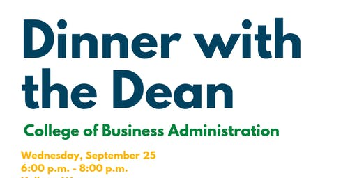 Dinner with the Dean: College of Business Administration