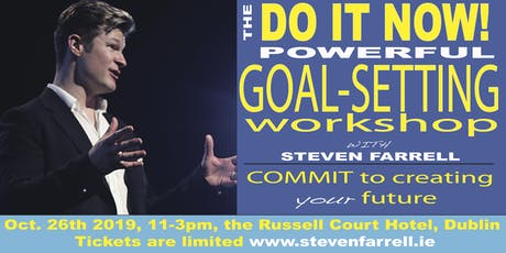 Do It Now, Powerful Goal-Setting Workshop tickets