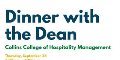 Dinner with the Dean: Collins College of Hospitality Management