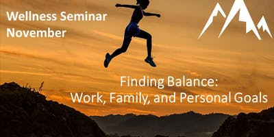 Finding Balance: Work, Family, and Personal Goals