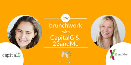 CapitalG & Linda Avey (Precise.ly & 23andMe): brunchwork After Hours tickets
