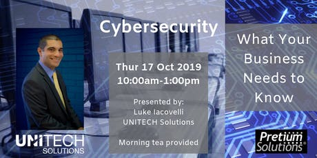 Cybersecurity -  What Your Business Needs to Know tickets