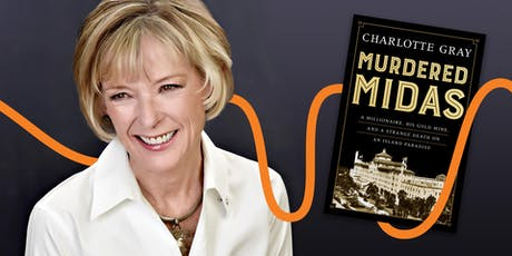 LitFest Presents: Murdered Midas with Charlotte Gray tickets