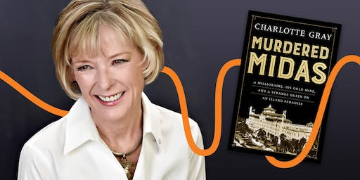 LitFest Presents: Murdered Midas with Charlotte Gray