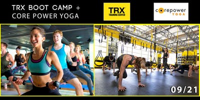 TRX BOOT CAMP + CORE POWER YOGA