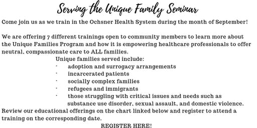 Serving the Unique Family -2 hour Refresher 9.17.19