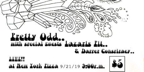 Pretty Odd, Lazaris Pit & Dapper Conspiracy @ NYP 9/21/19 tickets