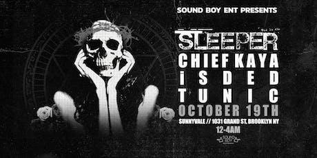 Sound Boy Ent Presents: Sleeper tickets