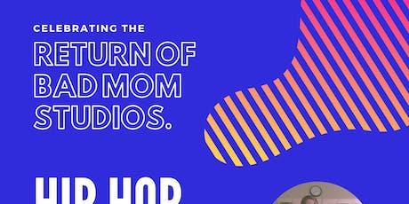 Return of The Bad Moms: Hip Hop Workshop tickets