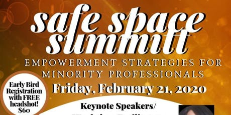 Safe Space Summit: Empowerment Strategies for Minority Professionals tickets