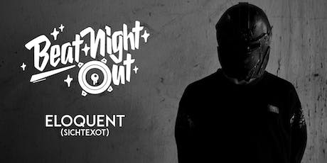 BeatNightOut | Eloquent / Regensburg, Degginger Tickets