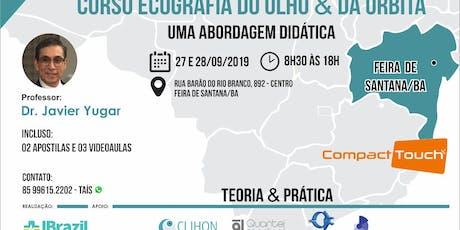 OFTALMOLOGIA - Ecografia do Olho e da Órbita - Feira de Santana/BA ingressos