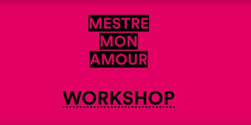Workshop Performativo con Jennifer Rosa @MestreMonAmour Prefestival