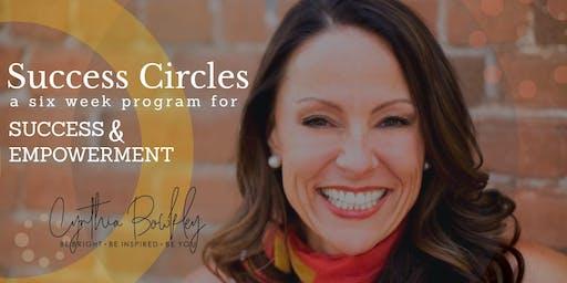 SUCCESS CIRCLES - A 6 Week Program for Success & Empowerment
