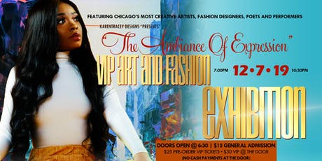 The Ambiance Of Expression VIP Art & Fashion Exhibition  tickets