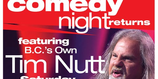 Comedy Night Returns featuring Tim Nutt