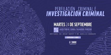Conferencia Perfilación Criminal e Investigación Criminal entradas