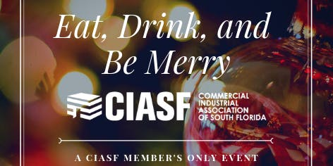 Eat, Drink and Be Merry 2019 | A CIASF Member Event