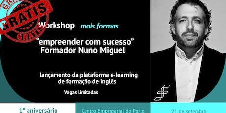 """Workshop """"mais formas de empreender com sucesso"""" bilhetes"""