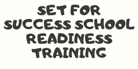 Set for Success. School Readiness Training tickets