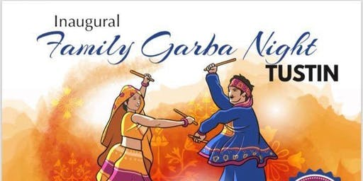 Inaugural Family Garba Night - Tustin