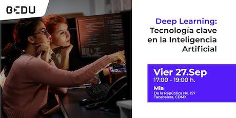 Deep Learning: una tecnologia clave en la Inteligencia Artificial boletos