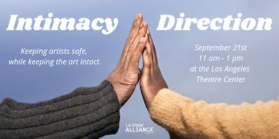 Intimacy Direction and LA Theatre