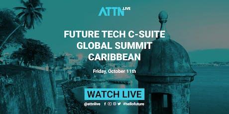 Future Tech C-suite Global Summit (Puerto Rico, Caribbean) tickets