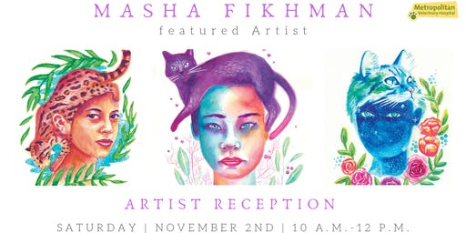 Open House Artist Reception | Meet Masha Fikhman