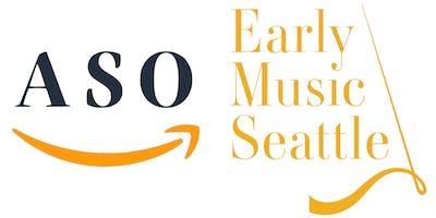 Amazon Symphony Orchestra | Seattle Baroque Orchestra: Baroque Encounters Concert