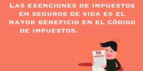 Exencion de  Impuestos en Seguros de Vida tickets