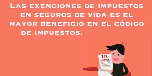 Exencion de  Impuestos en Seguros de Vida