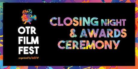 Closing Night & Awards Ceremony - OTR Film Festival tickets