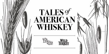 Tales Of American Whiskey tickets