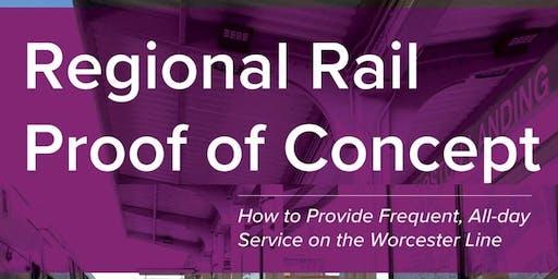A Better Framingham/ Worcester Line: Regional Rail 2.0 Launch