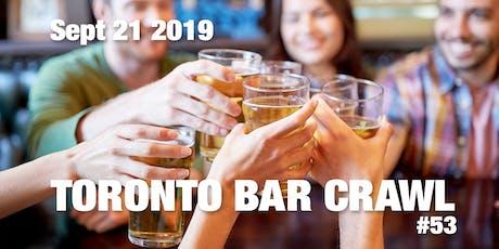 Toronto Bar Crawl #53 tickets