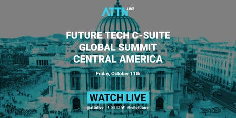 Future Tech C-suite Global Summit (Mexico City, Central America) boletos