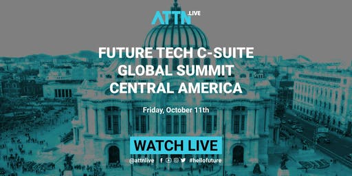 Future Tech C-suite Global Summit (Mexico City, Central America)