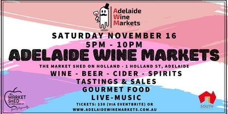 Adelaide Wine Markets - Nov 16th tickets