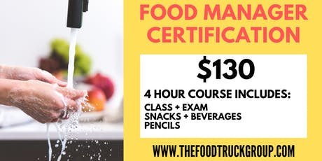 Food Manager Certification Class + Exam (4 hour) tickets