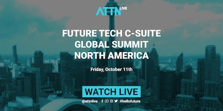 Future Tech C-suite Global Summit (Toronto, North America) tickets