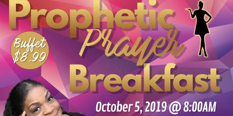 Prophetic Prayer Breakfast tickets