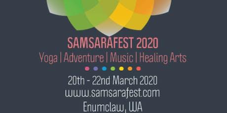 SAMSARAFEST 2020 - Yoga, Adventure, Music & Healing Arts Festival tickets