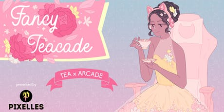 Le Fancy TEACADE tickets
